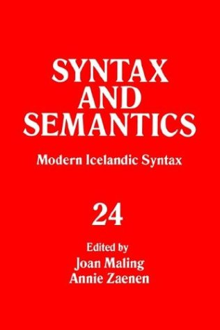 Syntax and Semantics: Volume 24: Modern Icelandic Syntax: Joan Maling and Annie Zaenen (eds.)