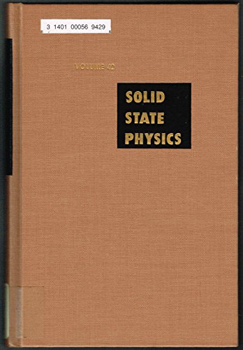 9780126077421: Solid State Physics: v. 42: Advances in Research and Applications