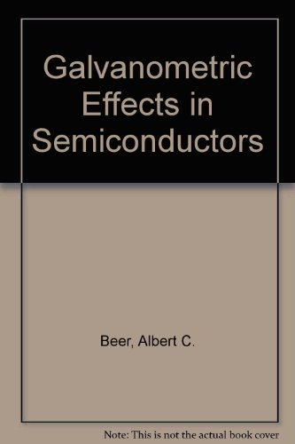 9780126077643: Galvanometric Effects in Semiconductors