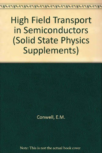 9780126077698: High Field Transport in Semiconductors (Solid State Physics Supplements)