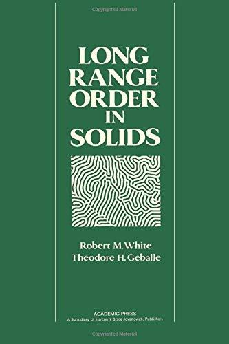 Long Range Order in Solids: Solid State: White, Robert M.