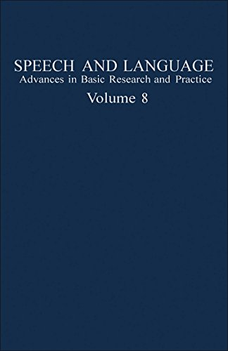 Speech and Language: Advances in Basic Research and Practice: Volume 8: Norman J. Lass (ed.)