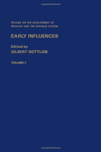 9780126093049: Studies on the Development of Behaviour and the Nervous System: Early Influences v. 4 (Studies on the development of behavior and the nervous system)