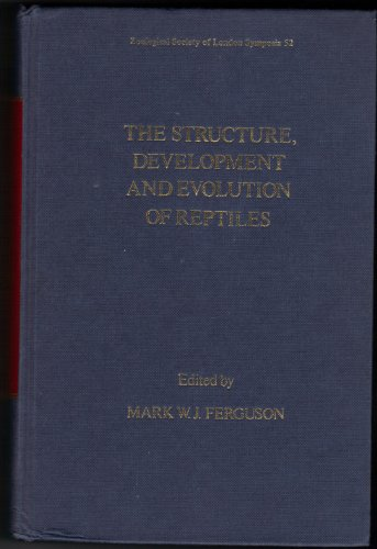 9780126133523: Structure, Development and Evolution of Reptiles (Symposia of the Zoological Society of London)
