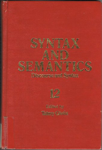 9780126135121: Syntax and Semantics: Discourse and Syntax, Vol. 12