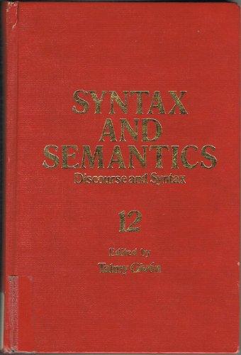 Syntax and Semantics, Volume 12: Discourse and Syntax: Givon, Talmy, editor