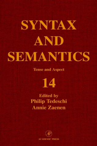 Tense and Aspect: Symposium : Selected Papers: Tedeschi, P Zaenen,