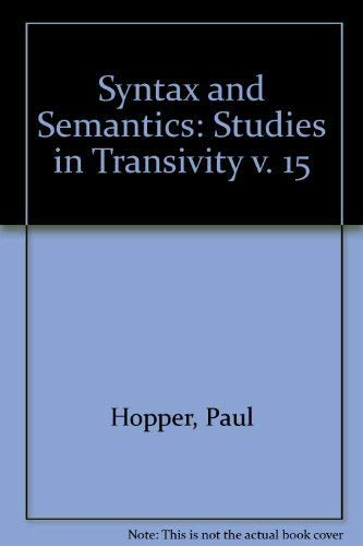 9780126135152: Syntax and Semantics: Studies in Transivity v. 15