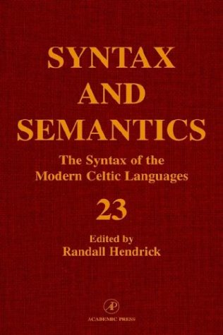 9780126135237: The Syntax of the Modern Celtic Languages, Volume 23 (Syntax and Semantics) (Syntax and Semantics)