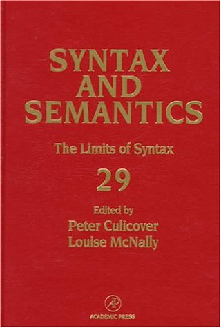 9780126135299: Syntax and Semantics, Volume 29: The Limits of Syntax