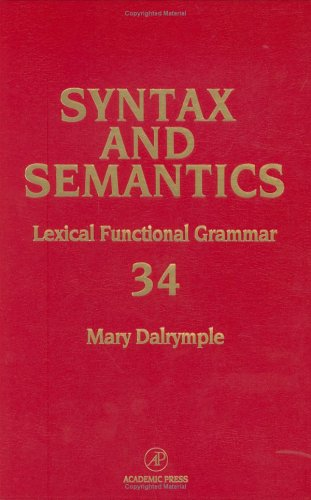 9780126135343: Lexical-Functional Grammar (Syntax and Semantics, Volume 34) (Syntax and Semantics) (Syntax and Semantics)