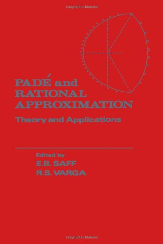 9780126141504: Pade and Rational Approximation: Theory and Applications