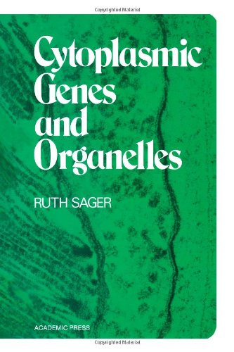 Cytoplasmic Genes and Organelles: Sager, Ruth
