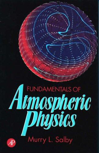 9780126151602: Fundamentals of Atmospheric Physics (International Geophysics)