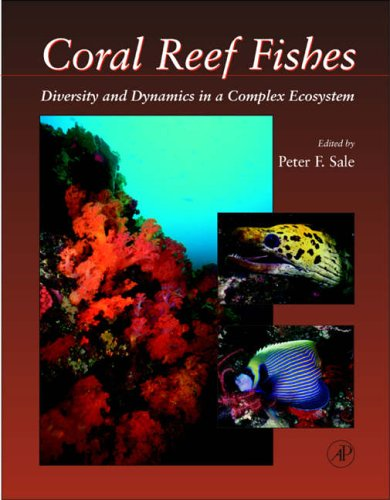 9780126151855: Coral Reef Fishes: Dynamics and Diversity in a Complex Ecosystem