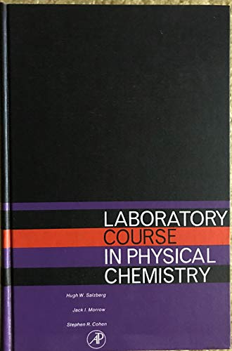 9780126168501: Laboratory Course in Physical Chemistry