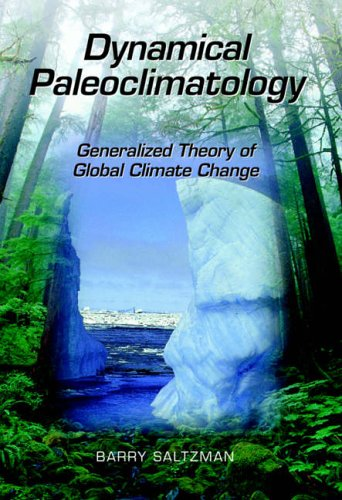 9780126173314: Dynamical Paleoclimatology: Generalized Theory of Global Climate Change (International Geophysics)