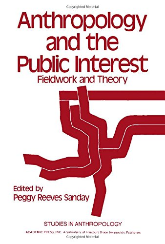 9780126176506: Anthropology and the Public Interest: Fieldwork and Theory (Studies in anthropology)