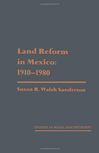 9780126180206: Land Reform in Mexico: 1910-1980 (Studies in Social Discontinuity)