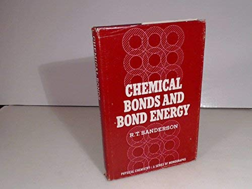 9780126180503: Chemical Bond and Bond Energy (Physical chemistry, a series of monographs)