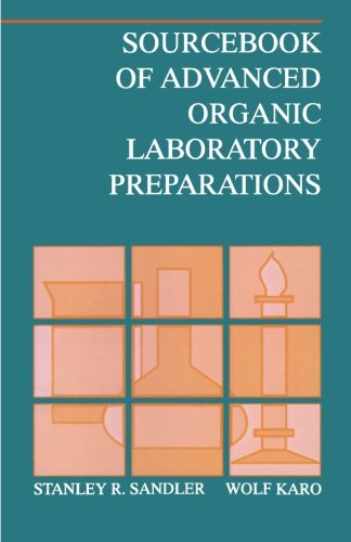 9780126185065: Sourcebook of Advanced Organic Laboratory Preparations