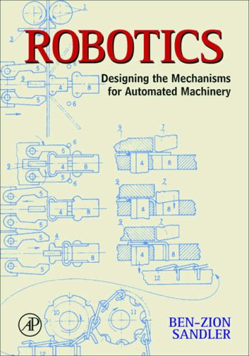 9780126185201: Robotics, Second Edition: Designing the Mechanisms for Automated Machinery