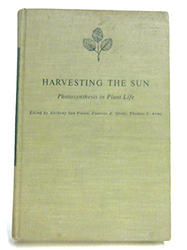 9780126189568: Harvesting the Sun: Photosynthesis in Plant Life
