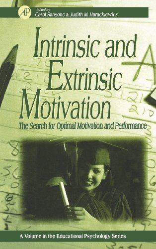 9780126190700: Intrinsic and Extrinsic Motivation: The Search for Optimal Motivation and Performance (Educational Psychology)