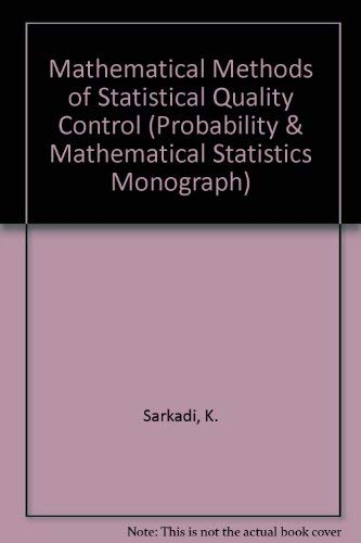 9780126192506: Mathematical Methods of Statistical Quality Control (Probability & Mathematical Statistics Monograph)