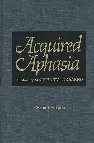 9780126193213: Acquired Aphasia, Second Edition
