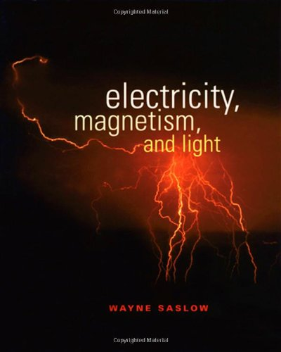9780126194555: Electricity, Magnetism, and Light