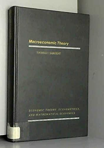 9780126197501: Macroeconomic Theory: Economic Theory, Econometrics and Mathematical Economics