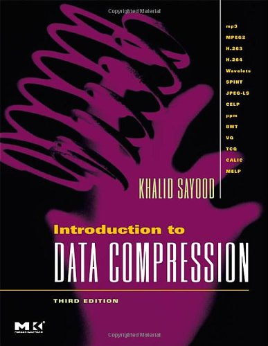 9780126208627: Introduction to Data Compression (The Morgan Kaufmann Series in Multimedia Information and Systems)