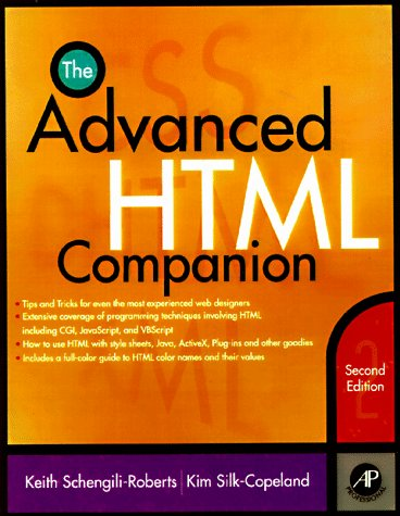 9780126235425: The Advanced HTML Companion, Second Edition
