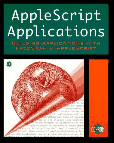 9780126239577: AppleScript Applications: Building Applications with FaceSpan and AppleScript