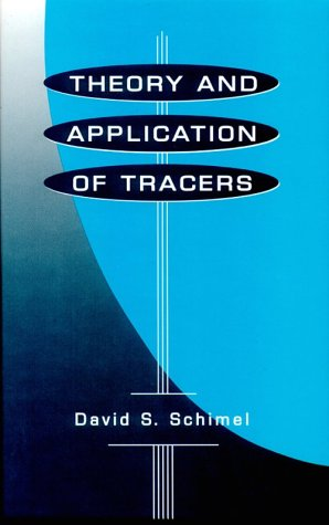 9780126246506: Theory and Application of Tracers (Isotopic Techniques in Plant, Soil, and Aquatic Biology)