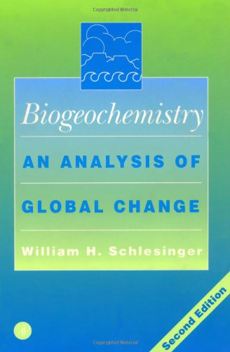9780126251555: Biogeochemistry, Second Edition: An Analysis of Global Change