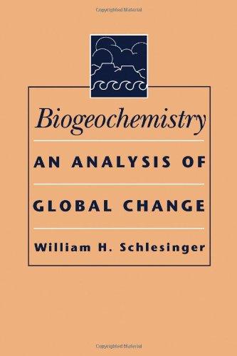 9780126251562: Biogeochemistry: An Analysis of Global Change