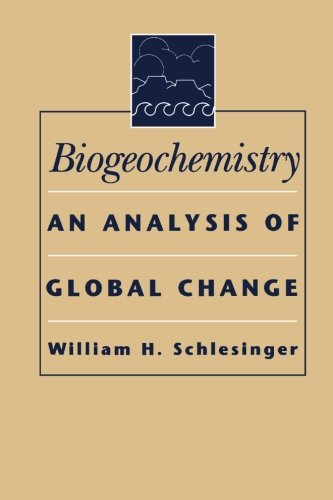 9780126251579: Biogeochemistry: An Analysis of Global Change