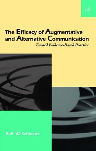 9780126256673: The Efficacy of Augmentative and Alternative Communication: Toward Evidence-Based Practice (Augmentative and Alternative Communications Perspectives)