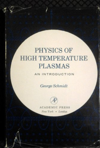 9780126266504: Physics of High Temperature Plasmas