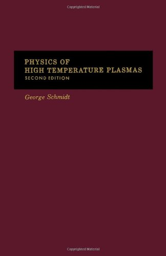 9780126266603: Physics of High Temperature Plasmas