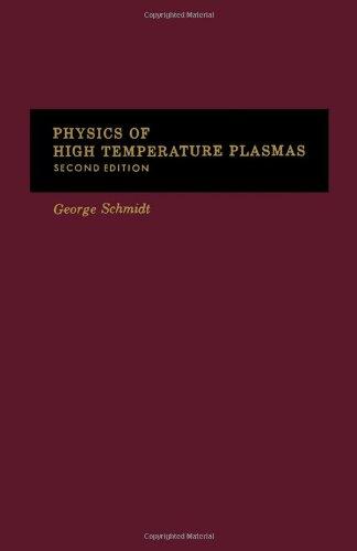 9780126266603: Physics of High Temperature Plasmas