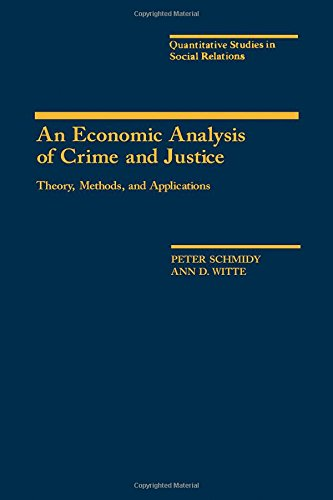 9780126271805: An Economic Analysis of Crime and Justice: Theory, Methods, and Applications (Quantitative studies in social relations)