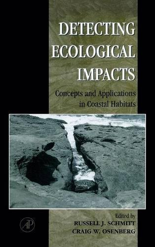 9780126272550: Detecting Ecological Impacts: Concepts and Applications in Coastal Habitats