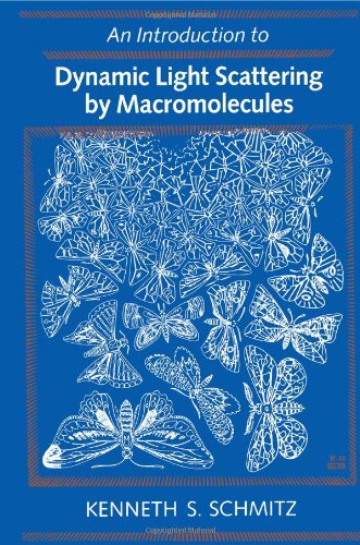 9780126272604: An Introduction to Dynamic Light Scattering of Macromolecules