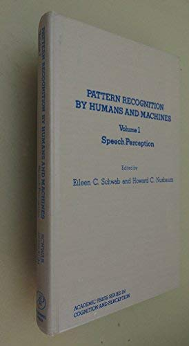 9780126314014: Pattern Recognition by Humans and Machines, Vol. I: Speech Perception (Academic Press Series in Cognition and Perception)