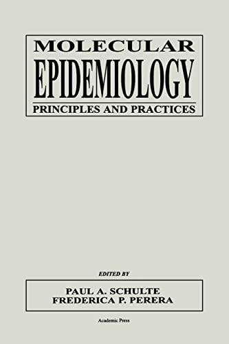 9780126323467: Molecular Epidemiology: Principles and Practices