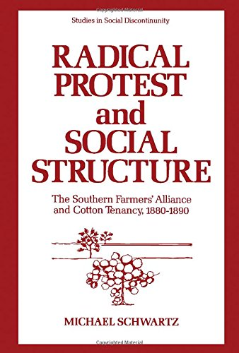 9780126328509: Radical Protest and Social Structure: Southern Farmer's Alliance and Cotton Tenancy, 1880-90 (Studies in social discontinuity)