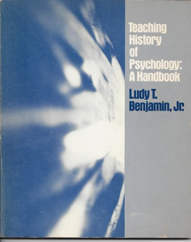 9780126330656: Teaching History of Psychology: A Handbook